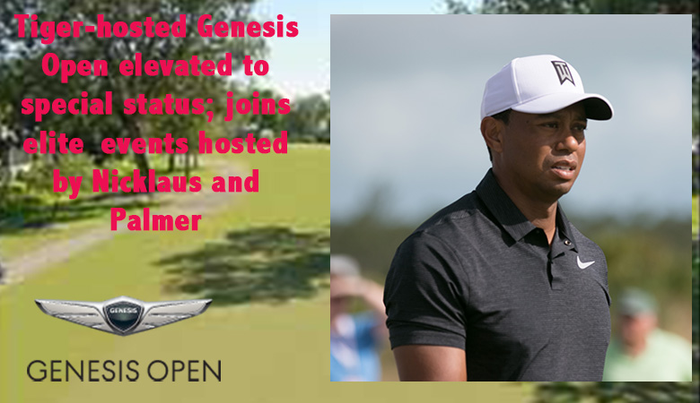 Genesis Open status elevated; Woods-hosted event joins Nicklaus, Palmer in special category